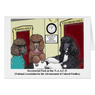 NAACP Poodle Card