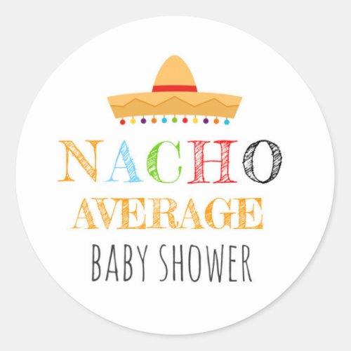 Nacho Average Baby Shower Stickers
