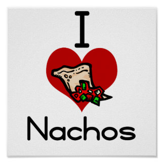 Nacho del amor-corazón I Posters
