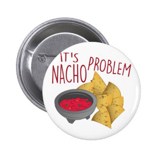 Nacho Problem Button