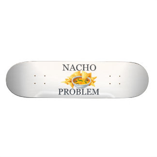 Nacho Problem Skateboard