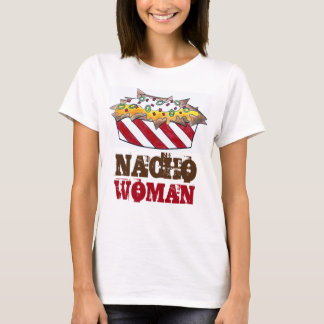 Nacho Woman Cheese Nachos Funny Snack Food Tee