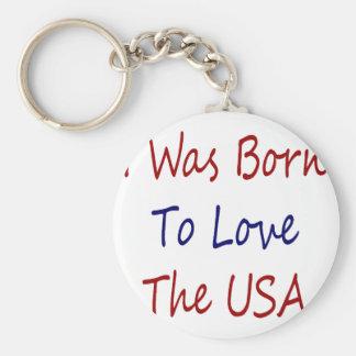 Nací amar los E.E.U.U. Llavero Redondo Tipo Pin