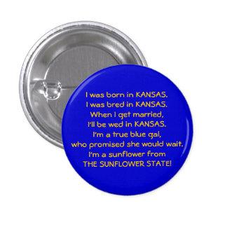 Nací en KANSAS. Era i criado… - Modificado para re Pin Redondo De 1 Pulgada