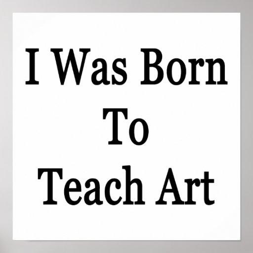 Nací enseñar a arte poster