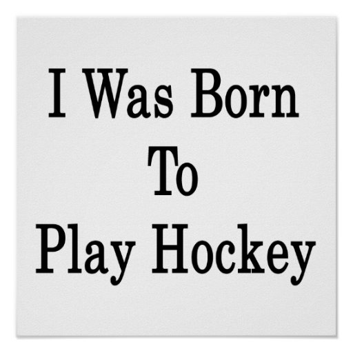 Nací jugar a hockey póster
