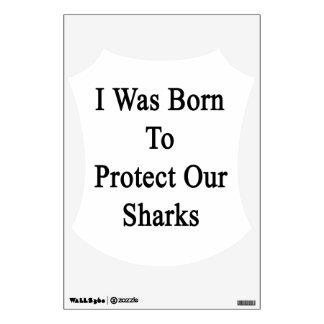 Nací proteger nuestros tiburones vinilo