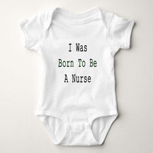 Nací ser enfermera camisas