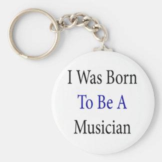 Nací ser músico llavero redondo tipo pin