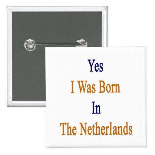 Nací sí en los Países Bajos Pins