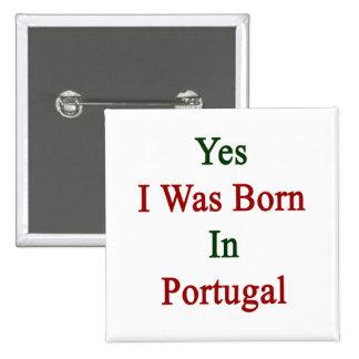 Nací sí en Portugal Pin