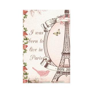 Nací vivir en París Impresiones En Lona