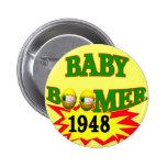 Nacido en el baby boom 1948 pin redondo 5 cm