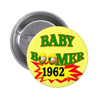 Nacido en el baby boom 1962 pin redondo 5 cm