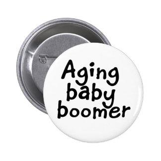 Nacido en el baby boom del envejecimiento pin redondo de 2 pulgadas