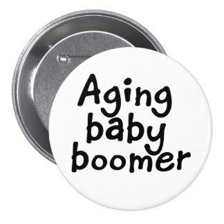 Nacido en el baby boom del envejecimiento pin redondo de 3 pulgadas