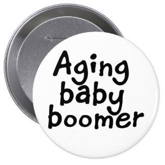 Nacido en el baby boom del envejecimiento pin redondo de 4 pulgadas