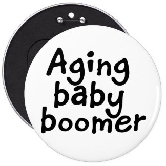 Nacido en el baby boom del envejecimiento pin redondo de 6 pulgadas