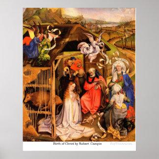 Nacimiento de Cristo de Robert Campin Póster