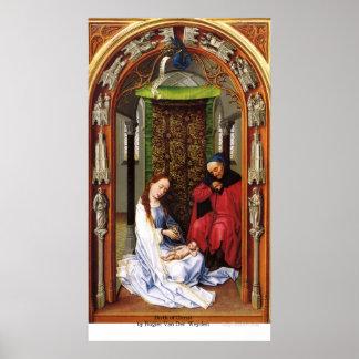 Nacimiento de Cristo de Rogier van der Weyden Póster