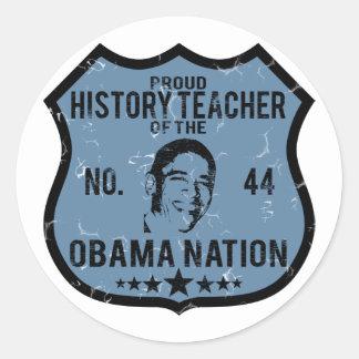 Nación de Obama del profesor de la historia Pegatina Redonda
