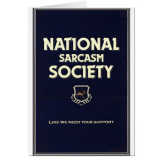 Nacional-Sarcasmo-Sociedad Tarjeta De Felicitación