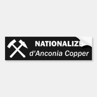 Nacionalice el cobre del d Anconia Etiqueta De Parachoque