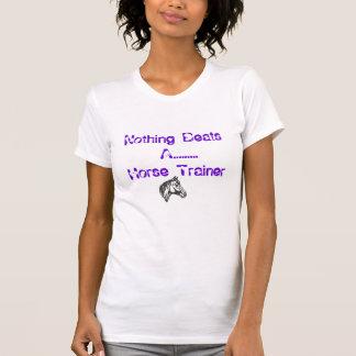 Nada bate ......... a un instructor de caballo t-shirt