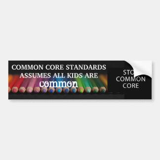 Nada común sobre nuestros niños. Pare la base comú Etiqueta De Parachoque