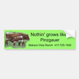 Nada crece como un Pinz-personalizar Etiqueta De Parachoque