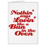 Nada dice Lovin como un bollo en el horno Tarjeton