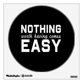 Nada digno de tener viene fácil vinilo