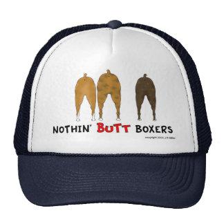 Nada empalma el gorra de los boxeadores