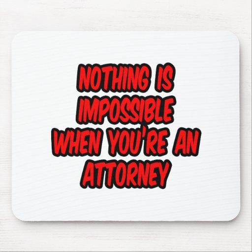 Nada es imposible… abogado alfombrillas de raton