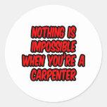 Nada es imposible… carpintero etiqueta redonda