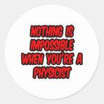 Nada es imposible… físico etiquetas redondas