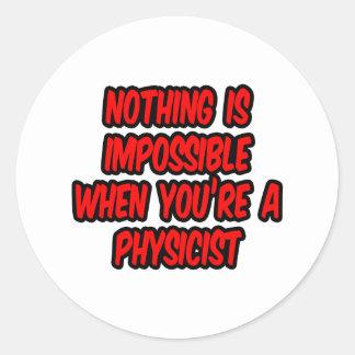 Nada es imposible… físico pegatina redonda