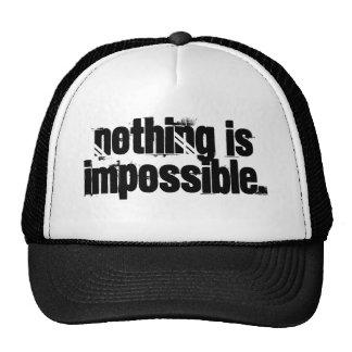 """""""Nada es imposible."""" Gorra"""
