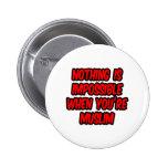 Nada es imposible… musulmanes pin