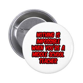 Nada es imposible… profesor de escuela secundaria pins