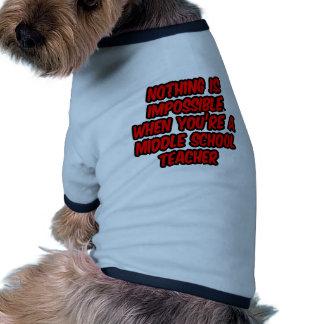 Nada es imposible… profesor de escuela secundaria camisas de perritos