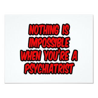 """Nada es imposible… psiquiatra invitación 4.25"""" x 5.5"""""""