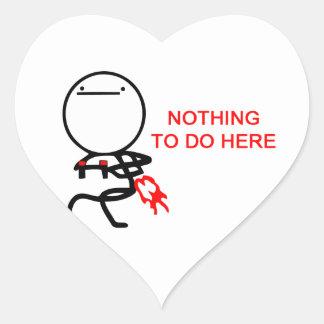 Nada hacer aquí - el meme pegatina en forma de corazón