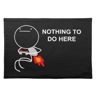 Nada hacer aquí - Placemat negro Mantel