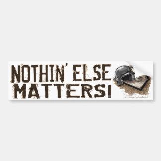 ¡Nada materias otras! Bumpersticker Etiqueta De Parachoque