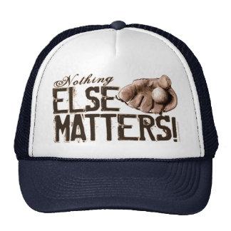 ¡Nada materias otras! Gorra del guante