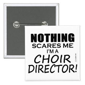 Nada me asusta director del coro pin cuadrado