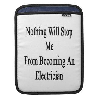 Nada me parará de sentir bien a un electricista funda para iPads