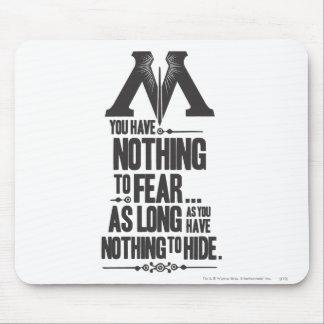 Nada no temer - nada ocultar tapetes de raton