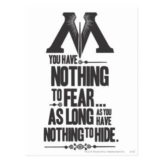 Nada no temer - nada ocultar tarjeta postal